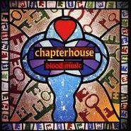 Chapterhouse, Blood Music (CD)