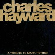 Charles Hayward, Skew-Whiff: A Tribute To Mark Rothko (CD)