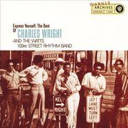 Charles Wright & The Watts 103rd Street Rhythm Band, Express Yourself: The Best of Charles Wright & The Watts 103rd Street Rhythm Band (CD)