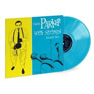 Charlie Parker, Charlie Parker With Strings: Alternate Takes [Record Store Day Blue Vinyl] (LP)