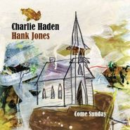 Charlie Haden, Come Sunday (CD)