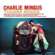 Charles Mingus, Tijuana Moods [SACD Hybrid] (CD)