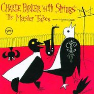 Charlie Parker, Charlie Parker With Strings: The Master Takes (CD)