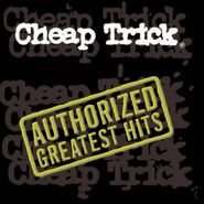 Cheap Trick, Authorized Greatest Hits (CD)
