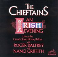 The Chieftains, An Irish Evening: Live At The Grand Opera House, Belfast (CD)