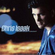 Chris Isaak, Always Got Tonight (CD)