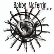 Bobby McFerrin, Circle Songs (CD)
