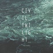 Civil Twilight, Holy Weather (CD)