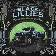 Black Lillies, Runaway Freeway Blues (CD)
