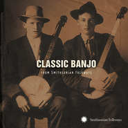 Various Artists, Classic Banjo From Smithsonian Folkways (CD)