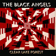 The Black Angels, Clear Lake Forest (CD)