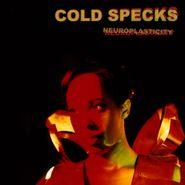 Cold Specks, Neuroplasticity (LP)
