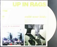 Cold War Kids, Up In Rags / With Our Wallets Full [White Vinyl] (LP)