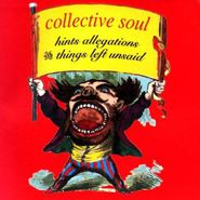 Collective Soul, Hints Allegations & Things Left Unsaid (CD)