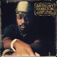 Anthony Hamilton, Comin' From Where I'm From (CD)