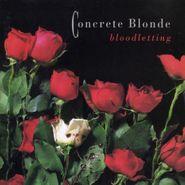 Concrete Blonde, Bloodletting (LP)