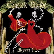 Concrete Blonde, Mexican Moon (LP)
