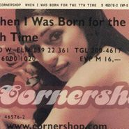 Cornershop, When I Was Born for the 7th Time (CD)