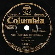 Clara Smith, Oh! Mister Mitchell / Where Is My Man