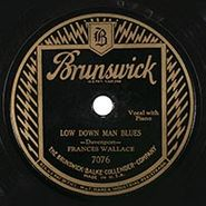 Frances Wallace, Low Down Man Blues / Too Late Too Late Blues