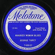 George Torey, Married Woman Blues / Lonesome Man Blues
