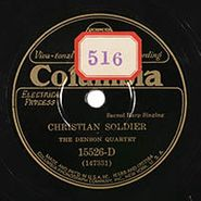 The Denson Quartet, Christian Soldier / I'm On My Journey Home