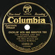Gid Tanner And His Skillet Lickers, Cacklin' Hen And Rooster Too / Rickett's Hornpipe