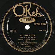Bix Beiderbecke & His Gang, Ol' Man River / Wa-Da-Da