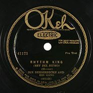 Bix Beiderbecke & His Gang, Rhythm King / Louisiana