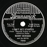 Bunny Berigan, I Can't Get Started / Rhythm Saved The World