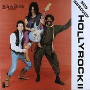 Hollyrock, Hollyrock II