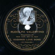 Rudolph Valentino, Kashmiri Love Song / El Relicario