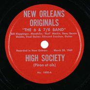 The 6 & 7/8 Band, High Society / Clarinet Marmalade
