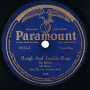 Ma Rainey, Rough And Tumble Blues / Memphis Bound Blues