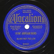 Blind Boy Fuller, Flyin' Airplane Blues / You're Laughing Now