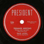 Dave Appell, Teenage Meeting / Ooh, Baby, Ooh