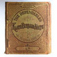 The Dependables, Klatu Berrada Niktu