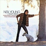 Neil Young, Everybody Knows This Is Nowhere [Remaster] (CD)