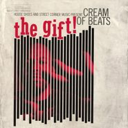 House Shoes, House Shoes Presents: The Gift Vol. 6 Cream Of Beats (Cassette)