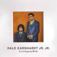 Dale Earnhardt Jr. Jr., It's A Corporate World (CD)