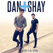 Dan + Shay, Where It All Began (CD)