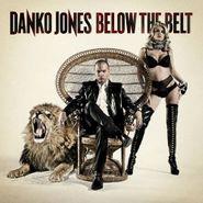 Danko Jones, Below the Belt [Import] (CD)