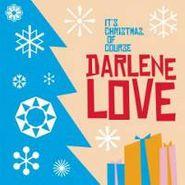 Darlene Love, It's Christmas, Of Course (CD)