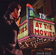 Dave Koz, At The Movies - Double Feature (CD/DVD)