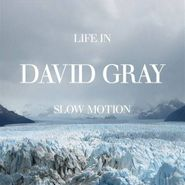 David Gray, Life In Slow Motion (CD)