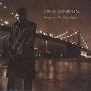 David Sanborn, Songs From The Night Before (CD)