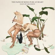 The Pains Of Being Pure At Heart, Days Of Abandon [180 Gram Vinyl] (LP)