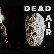 Dead Air, Dead Air (LP)