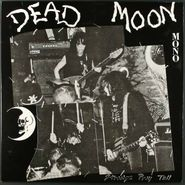 Dead Moon, Strange Pray Tell (LP)