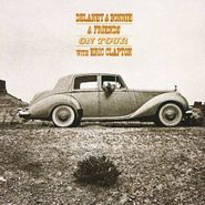 Delaney & Bonnie And Friends, On Tour With Eric Clapton (CD)